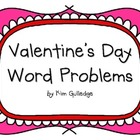 Valentine's Day Word Problems - Common Core Math