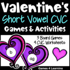 Valentine's Short Vowel CVC Games and Activities