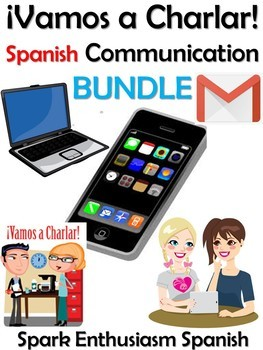 Vamos a Charlar - Spanish Communication Packet