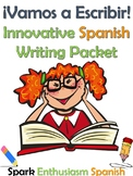 Vamos a Escribir - Innovative Spanish Writing Packet