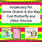"""Velma Gratch and the Way Cool Butterfly"" and Other Storie"