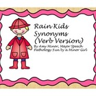 Verb Synonyms-Rain Kids Freebie