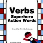 Verbs- Superhero Action Words