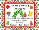 Very Hungry Caterpillar- Literacy, Math, Science, & Art