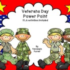 Veterans Day Power Point ~ ELA Activities included!