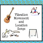 Vibration, Movement and Location Songs