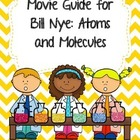 Video Worksheet for Bill Nye - Atoms and Molecules