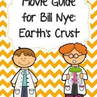 Video Worksheet for Bill Nye - Earth's Crust