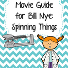 Video Worksheet for Bill Nye - Spinning Things