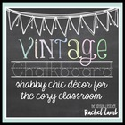 Vintage Chalkboard {shabby chic decor for the classroom} editable