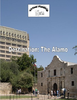 Virtual Fieldtrip - The Alamo