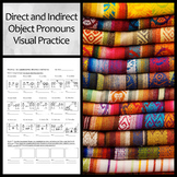 Visual Practice Worksheet: Direct and Indirect Object Pronouns
