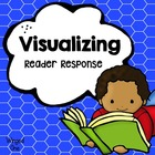 Visualizing ~ Creating Mental Images Reading Response Forms