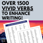 Vivid Verbs to Enhance Writing - Grades 6-12