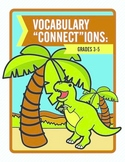 "Vocabulary ""Connect""ions: Grades 3-5 Tier 2 Vocabulary Words"