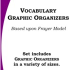 Vocabulary Graphic Organizer Set (based upon Frayer model)