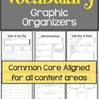 Vocabulary Graphic Organizers: For all Content Areas