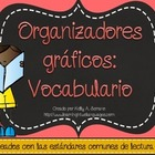 Vocabulary Graphic Organizers in Spanish ( Common Core Aligned )