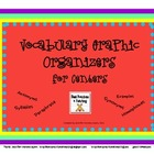 Vocabulary Matrixes and Graphic Organizers