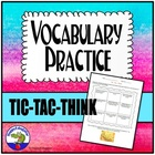 Vocabulary Practice Tic-Tac-Think