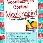 Vocabulary for Mockingbird A Novel by Kathryn Erskine