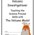 Volcanoes: Using the Volcano Model to Teach Science Proces