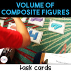 Volume of Composite Rectangular Figures Task Cards - 5th