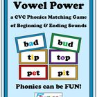 Vowel Power a CVC Phonics Matching Game of Beginning and E