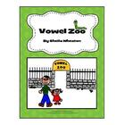 Vowel Zoo Literacy, Math, and More!