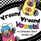 Vroom Vroom Vowels - An Extensive Short Vowels Unit