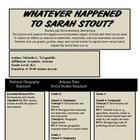 WHAT EVER HAPPEN TO SARAH STOUT?