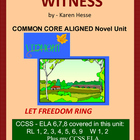 WITNESS by Hesse: Common Core  Aligned Novel Unit
