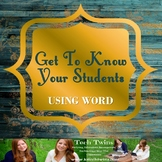 Microsoft WORD- Get to Know Your Students Using Microsoft Word