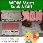WOW Mom - Book & Gift {Simply Kinder}