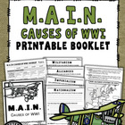 WW1 M.A.I.N. Causes (Printable Booklet) ***UPDATED 2014*** [WWI]