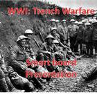 WWI Trench Warfare Smartboard Presentation