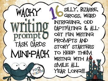 Wacky Writing Prompts and Story Starter Task Cards MINI PACK