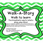 Walk - A - Story / Walk to Learn