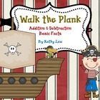 Walk the Plank -- Addition & Subtraction Fact Fluency