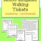 Walking Tickets for Behavior Management