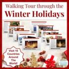 Walking Tour through the Winter Holidays Around the World!