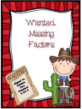 Wanted - Missing Factors Multiplication Freebie