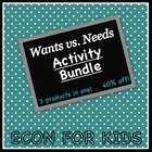 Wants vs. Needs Economics Activity Bundle
