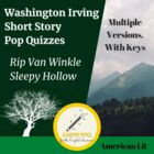 Washington Irving Pop Quizzes (Rip Van Winkle/Sleepy Hollow)