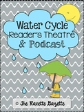 Water Cycle Reader's Theatre & PODCAST