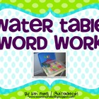Water Table Word Work