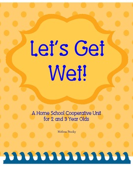 Water unit preschool homeschool co op ages 1 5