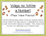 Ways to Write a Number- Place Value Practice!