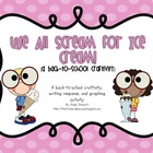 We All Scream for Ice Cream! {A Back to School Craftivity}
