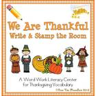 We Are Thankful Write / Stamp the Room Activity Pack